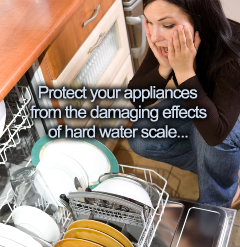 Protect your appliances from hard water scale