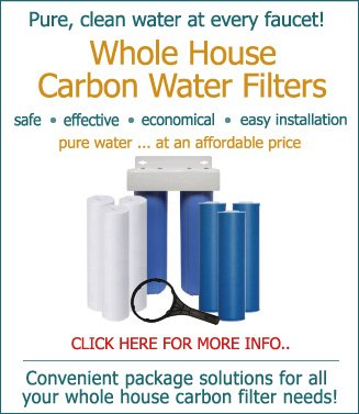 Whole House Carbon Water Filters